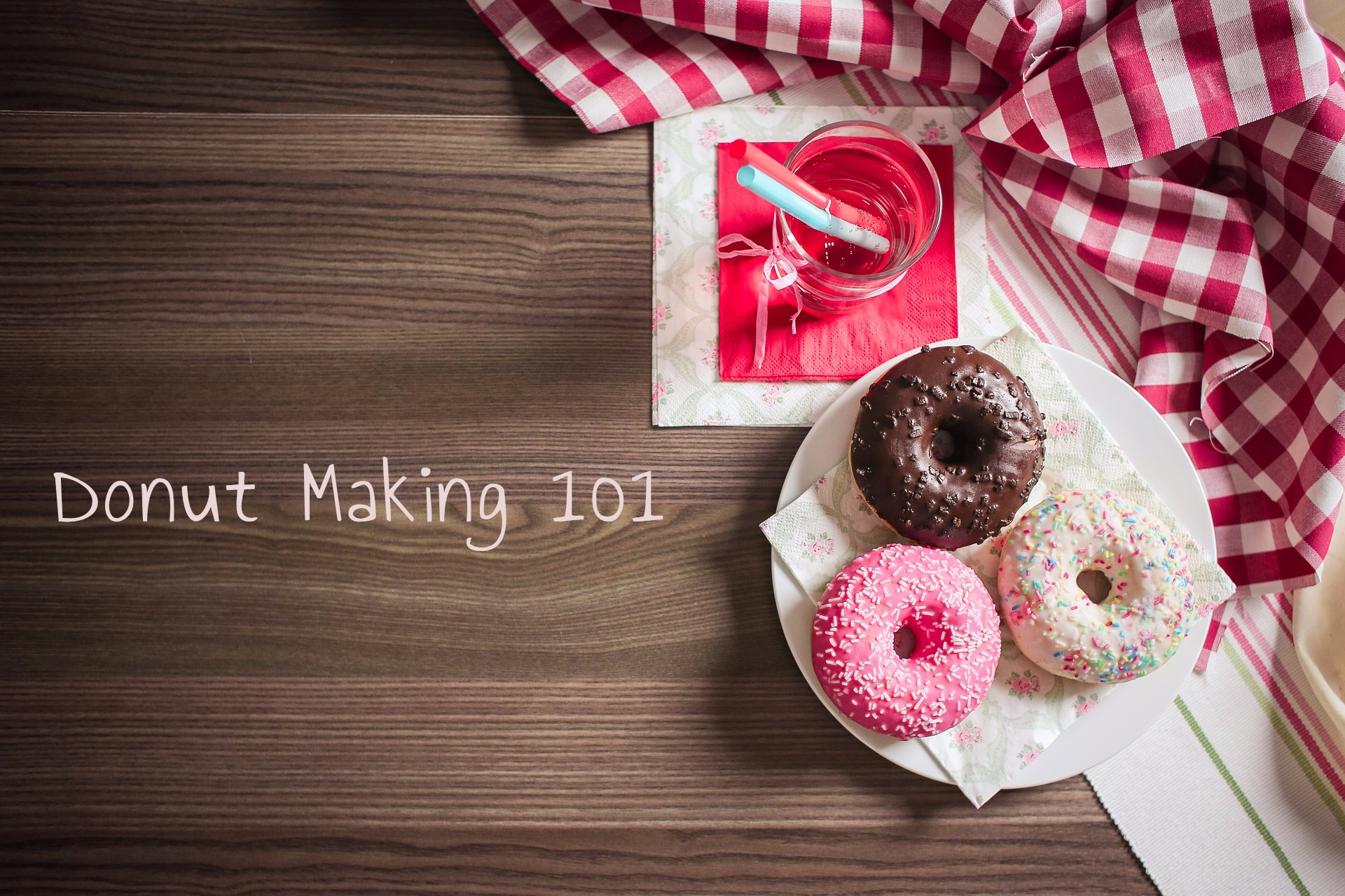 Donut Making 101